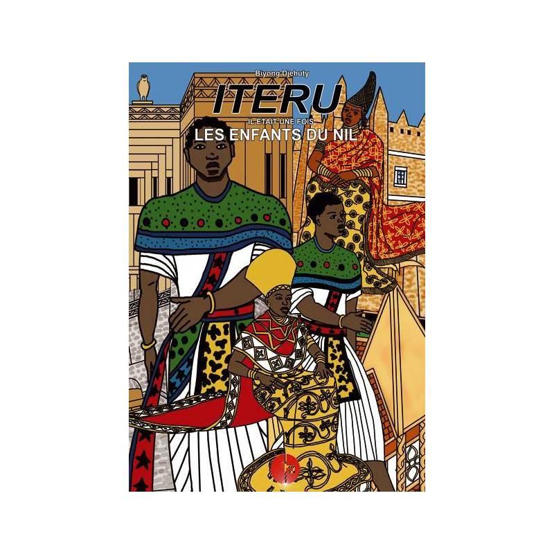 Iteru, il était une fois les enfants du Nil