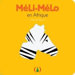 Méli-Mélo en Afrique