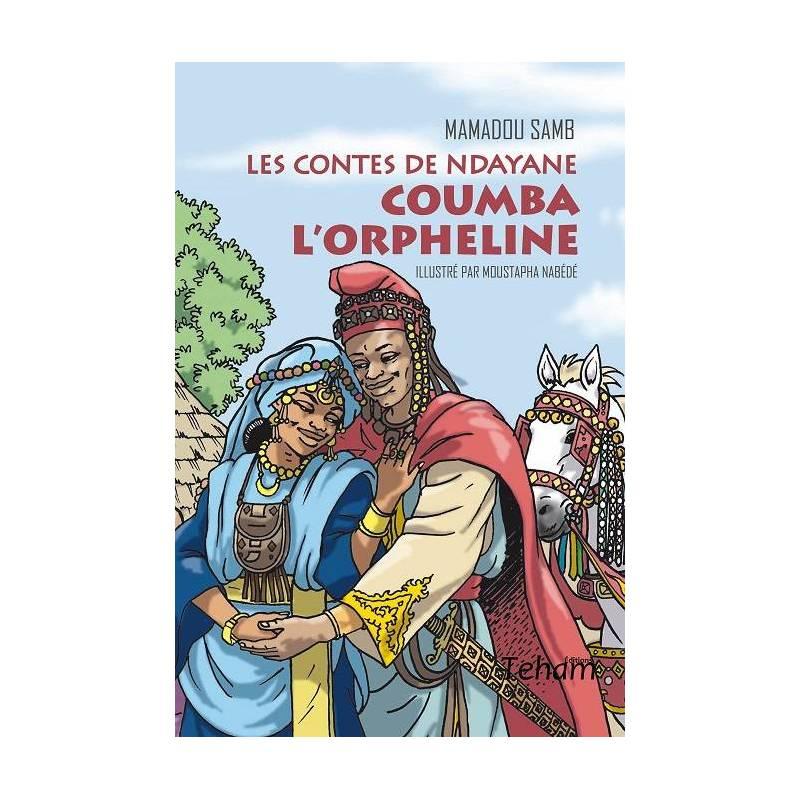 Coumba l'orpheline - Les contes de Ndayane de Mamadou Samb