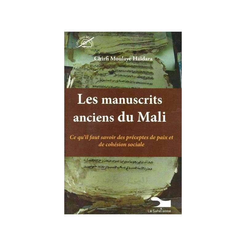 Les manuscrits anciens du Mali de Chirfi Moulaye Haïdara