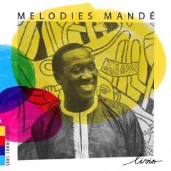 Livio Camara - Mélodies Mandé
