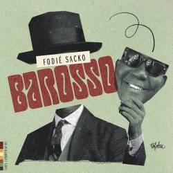 Fodié Sacko - Barosso