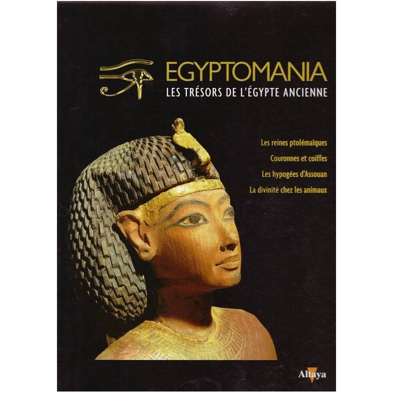 Egyptomania, les trésors de l'Egypte ancienne - numéro 26