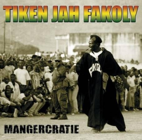 Tiken Jah Fakoly - Mangercratie