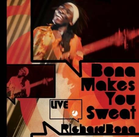 Richard Bona - Bona makes you sweat / Live