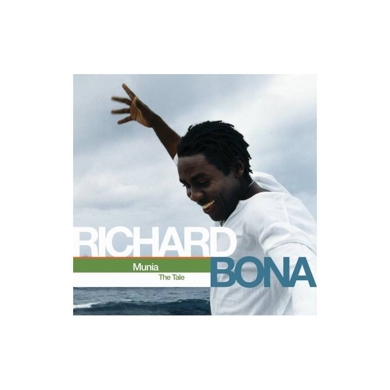 Richard Bona - Munia The Tale