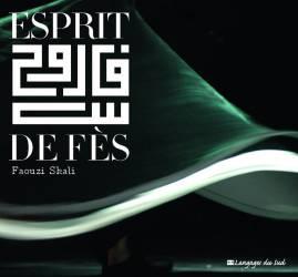 Esprit de Fès de Faouzi Skali