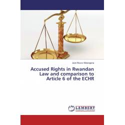 Accused Rights in Rwandan Law and comparison to Article 6 of the ECHR