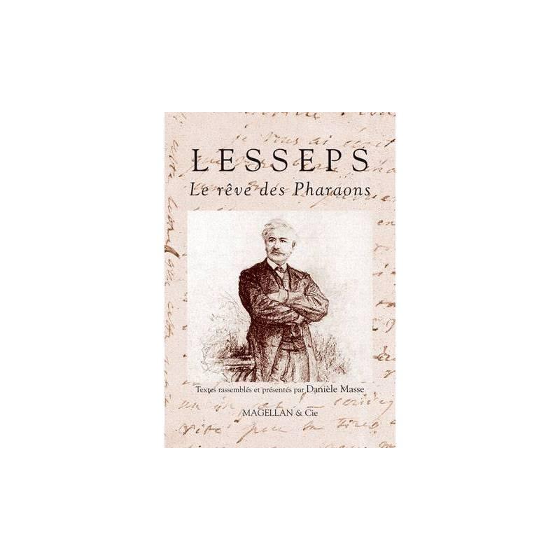 Lesseps, le rêve des Pharaons