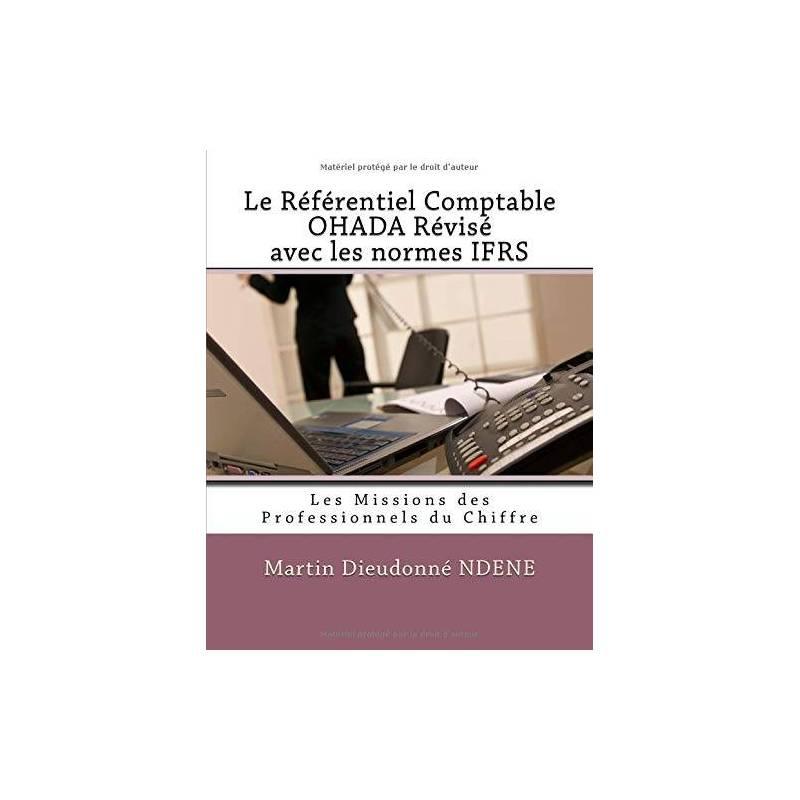 Le référentiel comptable OHADA révisé avec les normes IFRS