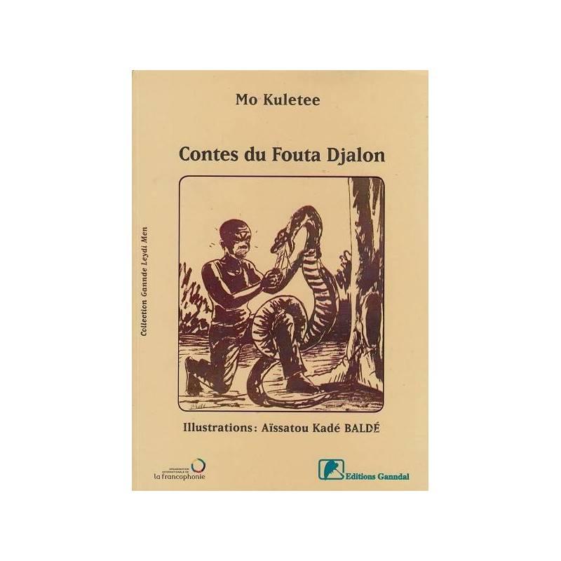 Contes du Fouta Djalon. Taali Fuuta Jaloo