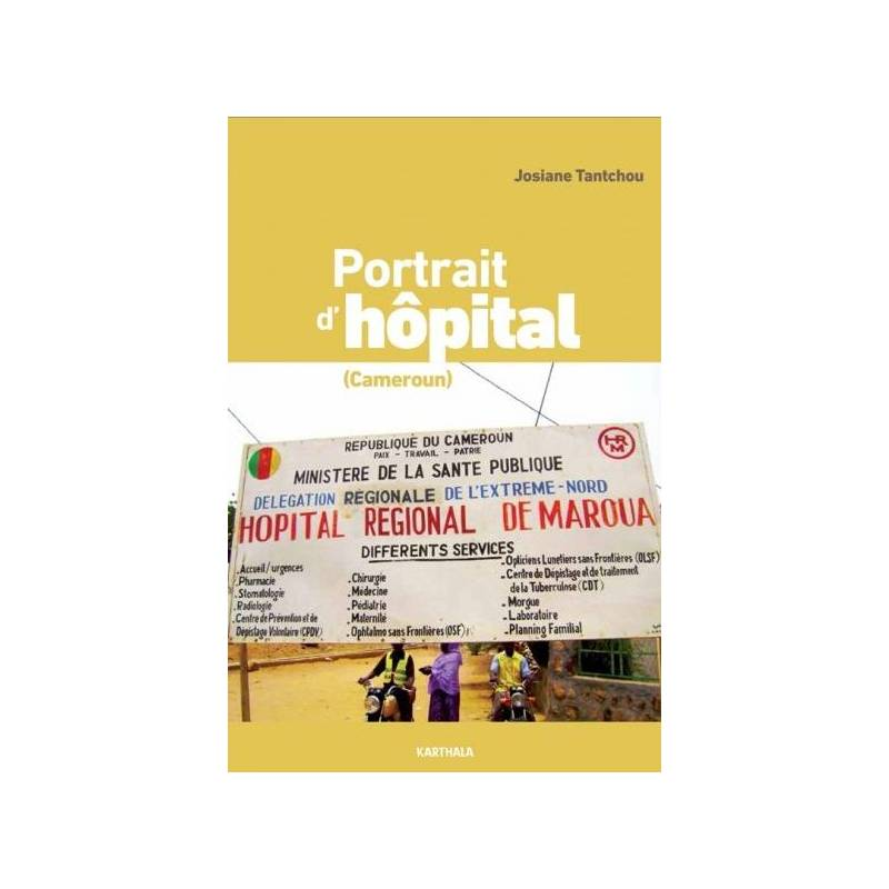 Portrait d'hôpital (Cameroun)