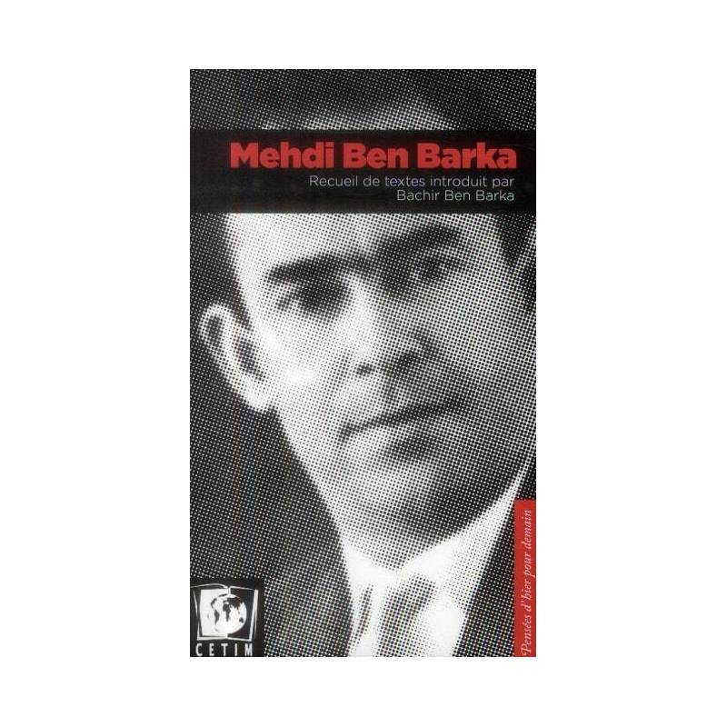Mehdi Ben Barka, recueil de textes