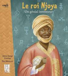 Le roi Njoya Un génial inventeur Alain Serge Dzotap