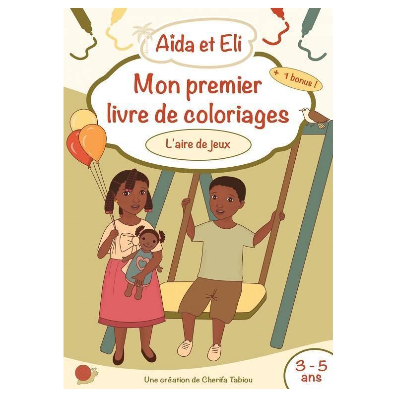 Aïda et Eli - Mon premier livre de coloriages (L'aire de jeux)
