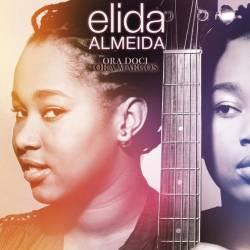 Elida Almeida - Ora doci Ora margos