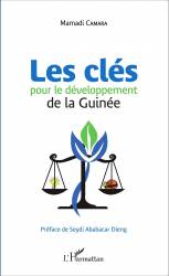 Les clés pour le développement de la Guinée de Mamadi Camara