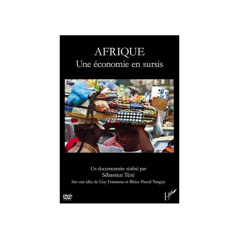 Afrique, une économie en sursis - VOD
