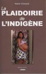 La Plaidoirie de l'indigène de Marie Lissouck