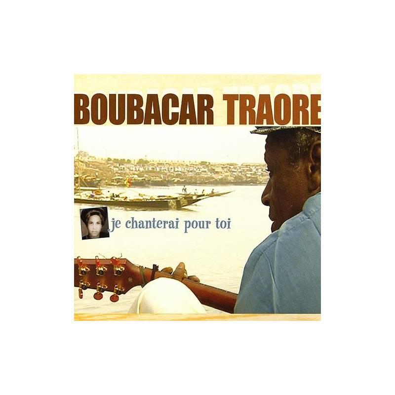 Boubacar Traoré - Je chanterai pour toi