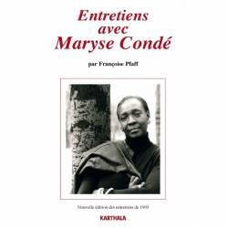 Entretiens avec Maryse Condé de Françoise Pfaff