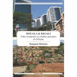 Douala et Kigali de Benjamin Michelon