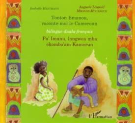 Tonton Emanou, raconte-moi le Cameroun de Isabelle Hartmann