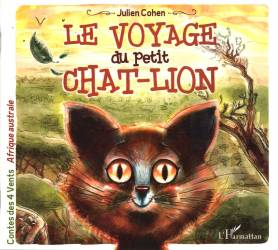 Le voyage du petit chat-lion de Julien Cohen