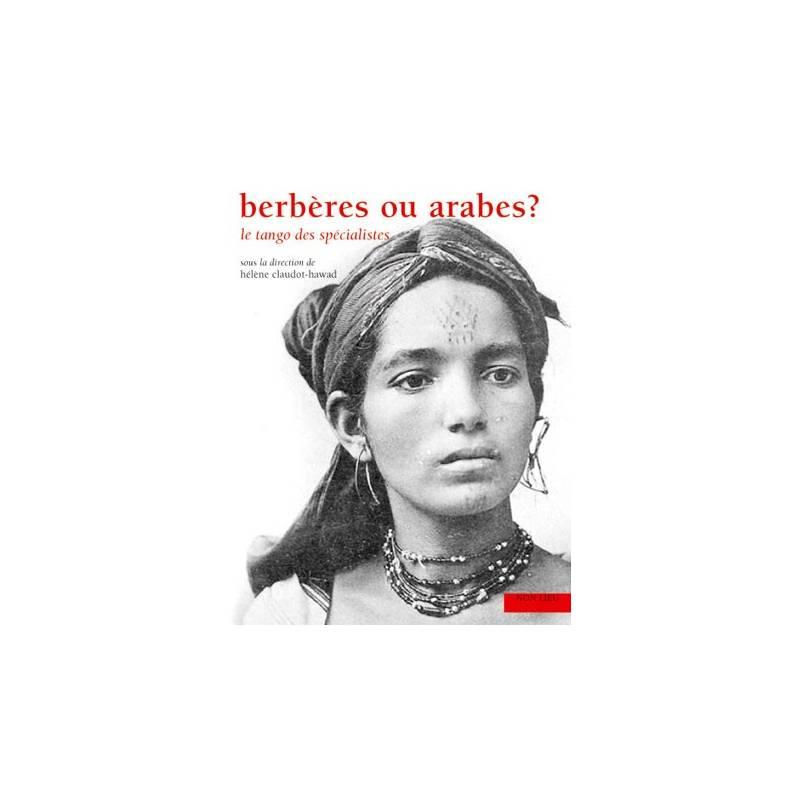 Berbères ou Arabes ? le tango des spécialistes