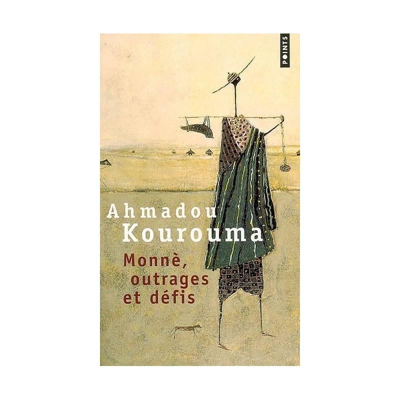Monnè, outrages et défis de Ahmadou Kourouma