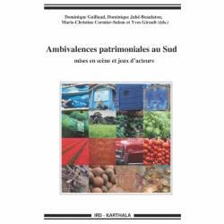 Ambivalences patrimoniales au Sud. Mises en scène et jeux d'acteurs