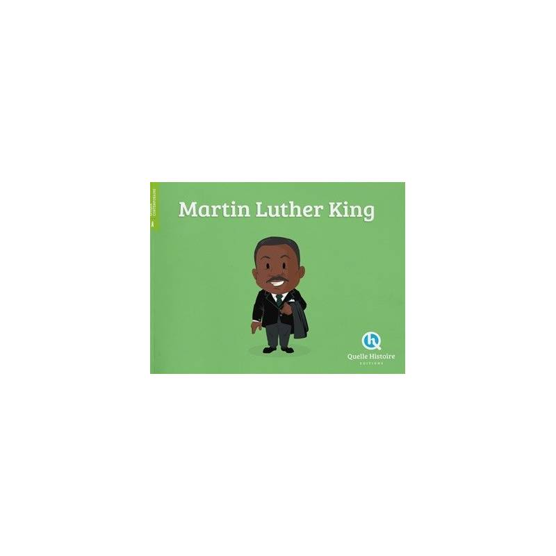 Martin Luther King - Quelle histoire