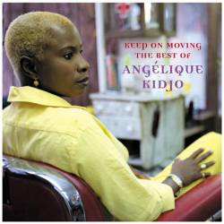 Angélique Kidjo - Keep on moving (The best of)