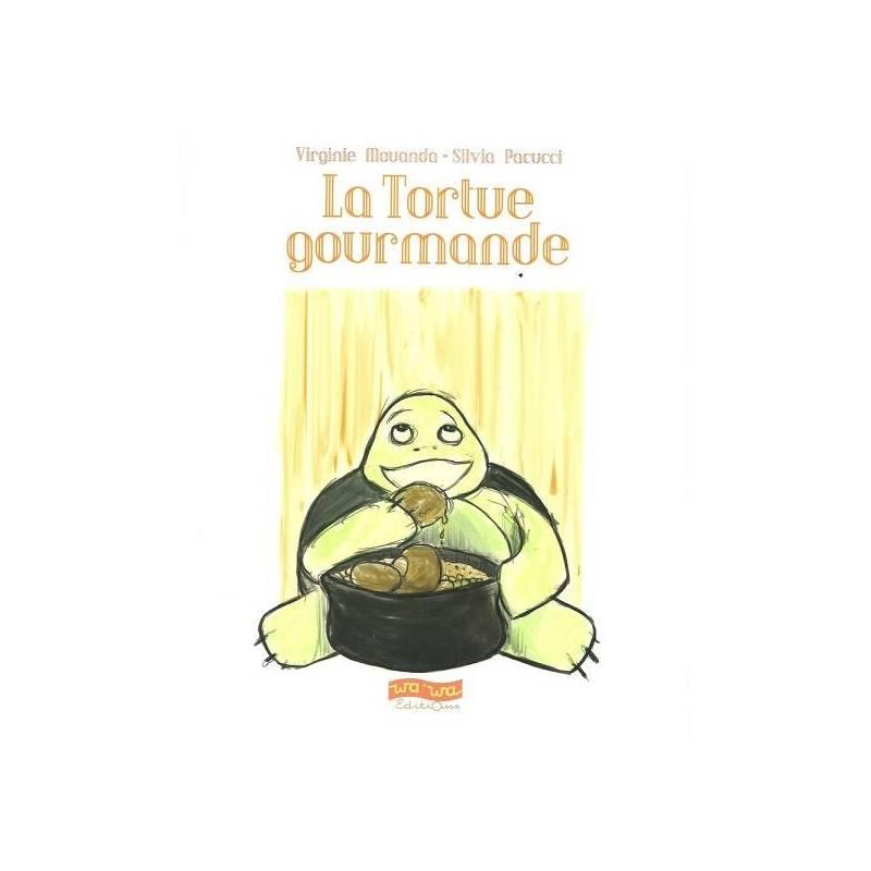La tortue gourmande