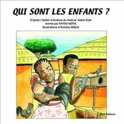 Qui sont les enfants ? de Fatou Keïta et Amidou Badji
