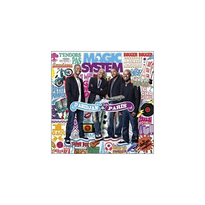 Magic System - D'Abidjan à Paris - Best of