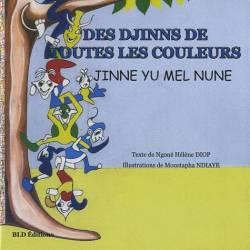Des djinns de toutes les couleurs - édition français-wolof et Moustapha Ndiaye