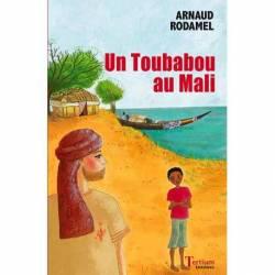 Un toubabou au Mali de Arnaud Rodamel