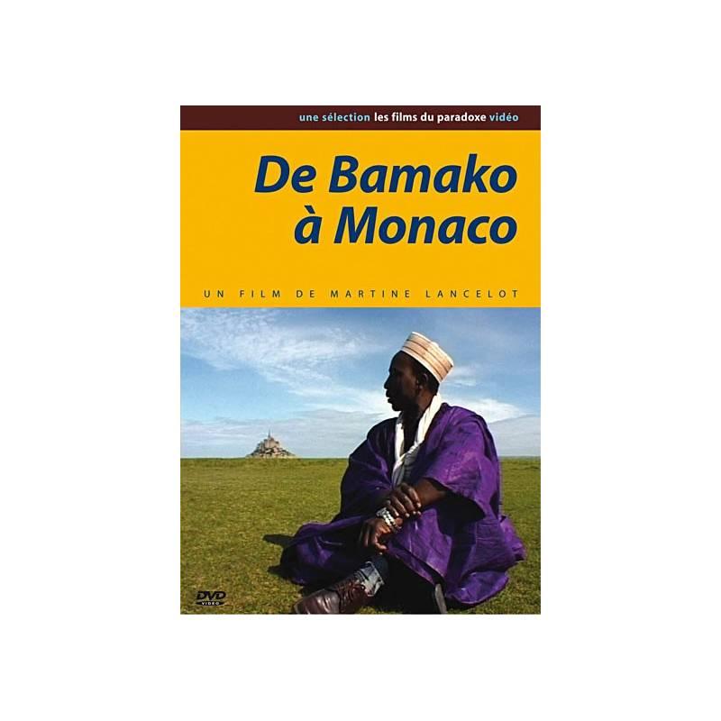 De Bamako à Monaco de Martine Lancelot