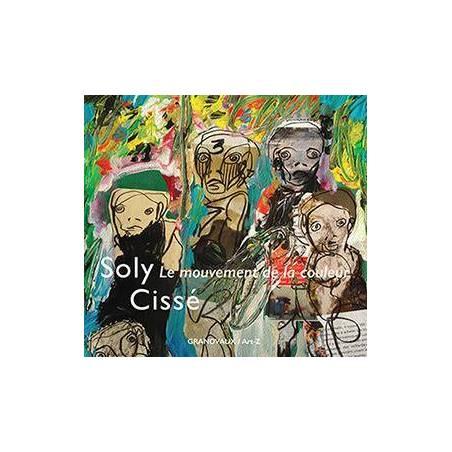 Soly Cissé - Le mouvement de la couleur