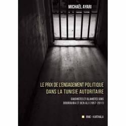 Le prix de l'engagement politique dans la Tunisie autoritaire de Michaël Ayari