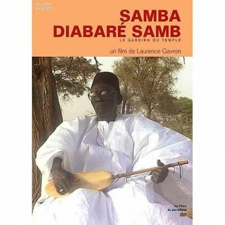 Samba Diabaré Samb, le gardien du temple de Laurence Gavron