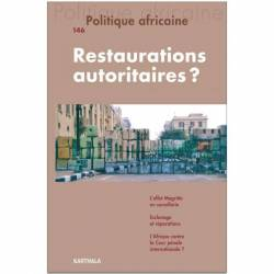 Politique africaine n°146 : Restaurations autoritaires ?