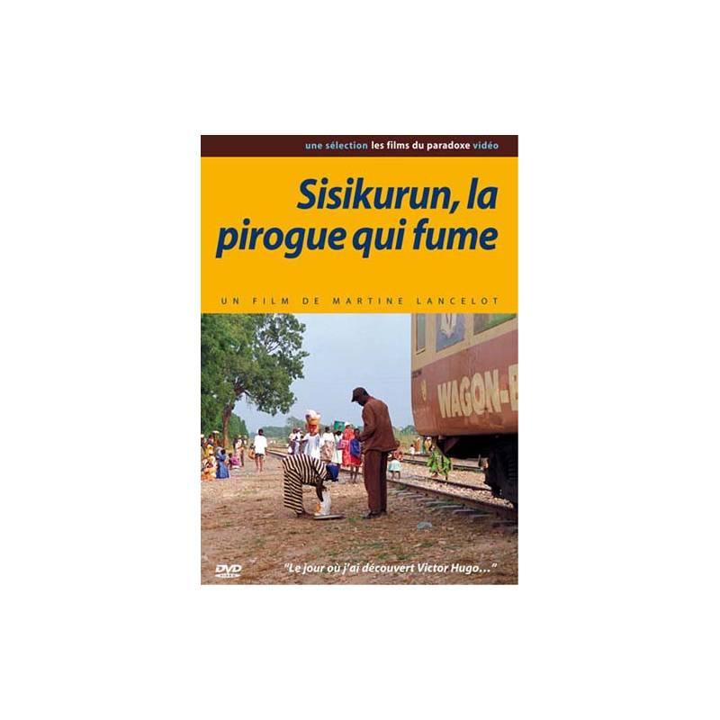 Sisikurun, la pirogue qui fume de Martine Lancelot