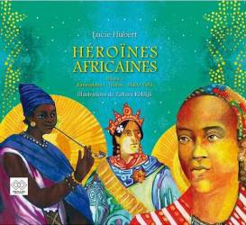 Héroïnes africaines - volume 3