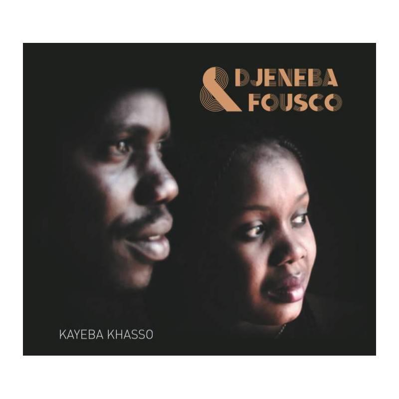 Djénéba & Fousco - Kayeba Khasso