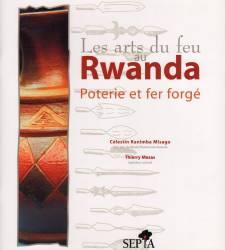 LES ARTS DU FEU AU RWANDA