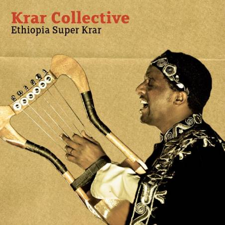 Krar Collective - Ethiopia Super Krar