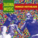 Jagwa Music - Bongo Hotheads