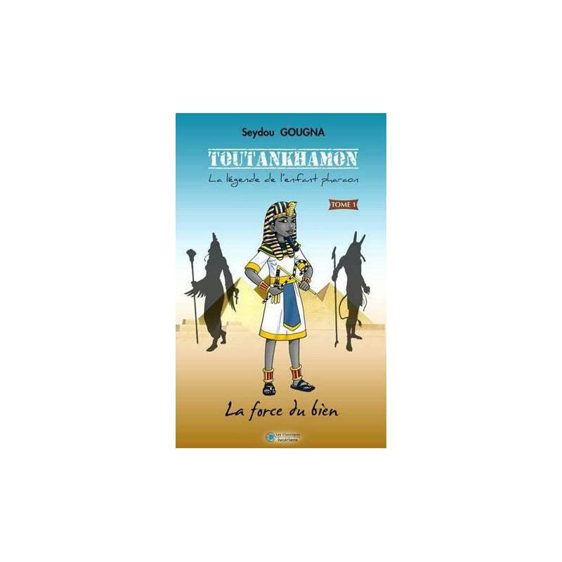 Toutankhamon - La légende de l'enfant Pharaon de Seydou Gougna